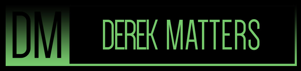 Derek Matters
